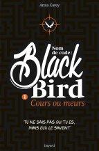 nom-de-code-blackbird-tome-1-cours-ou-meurs-648914