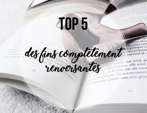 TOP 5... DES FINS COMPLETEMENT RENVERSANTES.jpg
